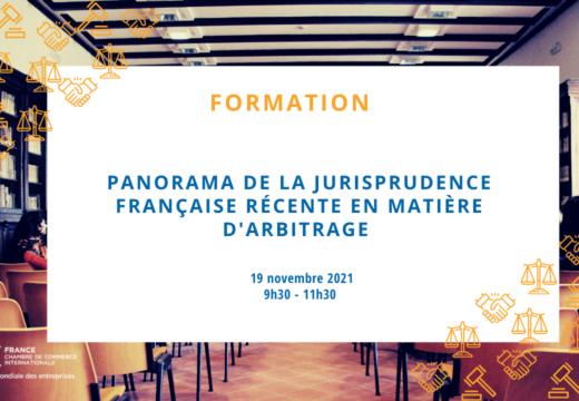 Panorama de la jurisprudence française récente en matière d'arbitrage