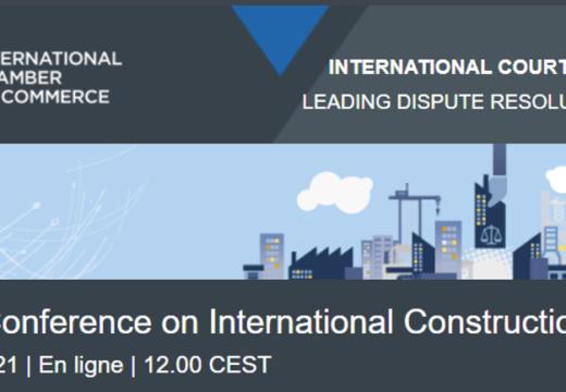 Conférence ICC-FIDIC sur les contrats internationaux de construction